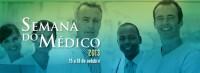 Homenagens à classe médica e Terça Cultural marcam 'Semana do Médico 2013'