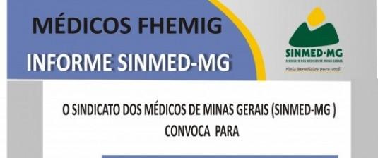 Assembleia geral dos médicos vinculados à Fundação Hospitalar do Estado de Minas Gerais - FHEMIG