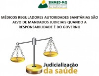 MÉDICOS REGULADORES AUTORIDADES SANITÁRIAS SÃO ALVO DE MANDADOS JUDICIAIS QUANDO A RESPONSABILIDADE É DO GOVERNO
