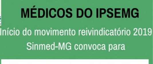 Atenção médicos do Ipsemg: início do movimento reivindicatório 2019