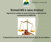 Segurança nas unidades de saúde do Município de Belo Horizonte é demanda fixa do SINMED-MG