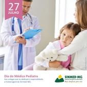 27 de julho: Dia do Médico Pediatra. Homenagem aos colegas que cuidam da saúde de nossas crianças