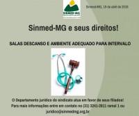 SINMED-MG E SEUS DIREITOS: SALAS DE DESCANSO PARA MÉDICOS E AMBIENTE ADEQUADO PARA INTERVALO