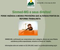 Sinmed-MG e seus direitos:PERDE VIGÊNCIA A MEDIDA PROVISÓRIA QUE ALTERAVA PONTOS DA REFORMA TRABALHISTA