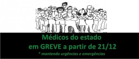 Médicos dos hospitais do Estado – Rede Fhemig e Hemominas iniciaram hoje, 21 de dezembro, greve unificada