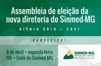 Médicos, participem conosco da Assembleia de eleição da nova diretoria do Sinmed-MG para o biênio 2019/2021
