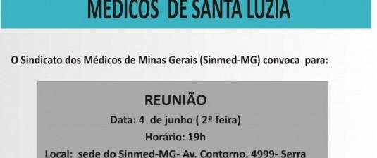 Nova reunião dos médicos de Santa Luzia vai discutir atraso de pagamento dos honorários