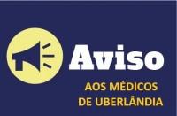 Comunicado urgente aos médicos de Uberlândia