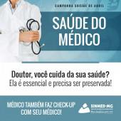 Campanha social do Sinmed-MG em defesa da saúde do médico: doutor, você cuida da sua saúde?
