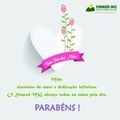 Mãe, você merece a homenagem do Sinmed-MG! 14 de maio: Feliz Dia das Mães
