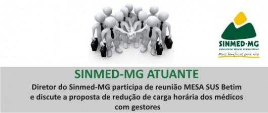 Diretor do Sinmed-MG participa de reunião MESA SUS Betim e discute a proposta de redução de carga horária dos médicos com gestores