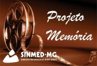 """Projeto Memória"" Sinmed-MG"
