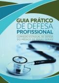 """Comissão de Defesa do Médico disponibiliza """"Guia Prático de Defesa Profissional"""" no site do sindicato"""