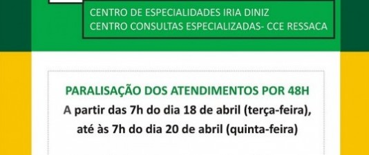 Paralisação de 48 horas dos médicos do CCE Ressaca e Centro Cons. Iria Diniz