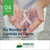 4 de fevereiro: Dia Mundial de Combate ao Câncer