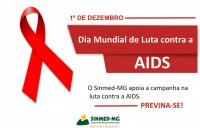 1º de dezembro - Dia mundial de luta contra a AIDS. Vamos juntos abraçar esta causa em favor da saúde e da vida