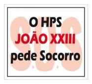 HOSPITAL JOÃO XXIII, UMA REFERÊNCIA NO ESTADO,   PEDE SOCORRO.  SITUAÇÃO CAÓTICA É MARCADA PELO  SUCATEAMENTO E PÉSSIMAS INSTALAÇÕES