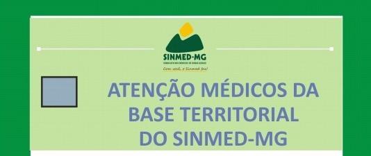 Assembleia geral dos médicos da BASE TERRITORIAL DO SINMED-MG