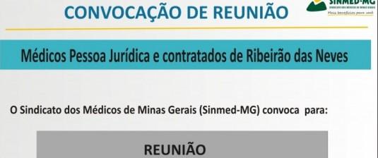 Reunião com os médicos de Ribeirão das Neves: contratados e PJ