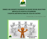 Sinmed-MG garante pagamento de quase 300 mil reais para médicos do Hospital Metropolitano Dr. Célio de Castro