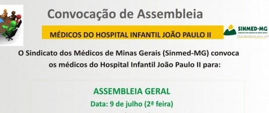 Assembleia geral dos médicos vinculados ao Hospital Infantil João Paulo II (HIJP II)