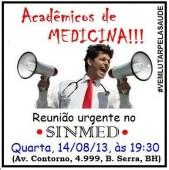 Sinmed-MG convoca para reunião com os acadêmicos de MG, dia 14/08,19h, no sindicato