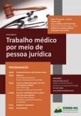 Sinmed-MG promove Seminário: Trabalho médico por meio de pessoa jurídica. Faça já sua inscrição