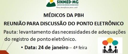 Reunião dos médicos da PBH- Pauta:discussão do ponto eletrônico
