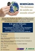 """Sinmed-MG e Denem realizam seminário para discutir """"os sistema de saúde no mundo atual"""""""