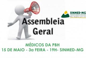 Médicos da PBH: temos assembleia geral marcada para o dia 15 de maio, 3a feira