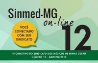 """Sinmed on-line agosto: A atuação do departamento jurídico do Sinmed-MG e o protesto dos médicos """"Fora Barros"""" estão nesta edição"""