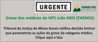 Sinmed-MG informa: Justiça garante a manutenção do estado de greve dos médicos da FHEMIG