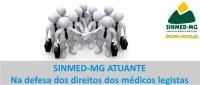 SINMED-MG requer declaração de estabilidade, progressão e pagamentos retroativos para os médicos legistas admitidos em Concurso Edital de nº 01/2013