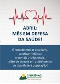 Abril: campanha social do Sinmed-MG  reforça a luta por uma Saúde melhor e de qualidade