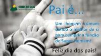 13 de agosto: dia dos PAIS. Receba a homenagem do Sinmed-MG