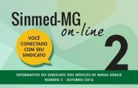 Já está disponível a 2a edição do Sinmed on-line. Confira as notícias do seu sindicato e do mundo médico