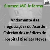 Informe Sinmed-MG sobre negociações do Acordo Coletivo dos médicos do Hospital Risoleta Neves