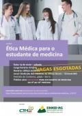 VAGAS ESGOTADAS para o curso: Ética Médica para estudantes de medicina