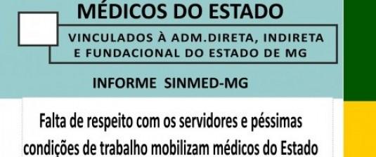 PARALISAÇÃO dos médicos vinculados à administração direta, indireta e fundacional do Estado de Minas Gerais