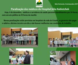 Médicos do Hospital Júlia Kubistchek realizam PARALISAÇÃO de 24 horas NESTA 4A FEIRA, 6 DE DEZEMBRO, com ATO DE PROTESTO